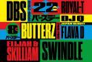 "『DBS』が22周年!─『""DBS 22ND x BUTTERZ 8TH"" Birthday Bash!!!』"